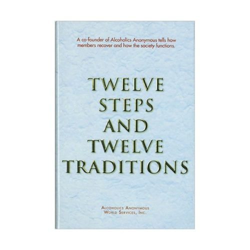 Twelve Steps & Twelve Traditions (hardcover)