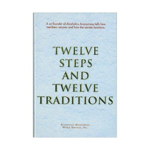Twelve Steps & Twelve Traditions (hardcover)