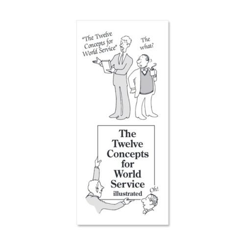 The Twelve Concepts For World Service