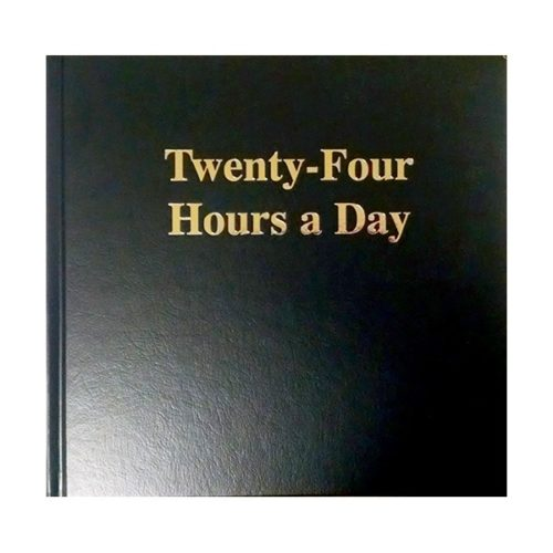Twenty Four Hours a Day (Large Print)