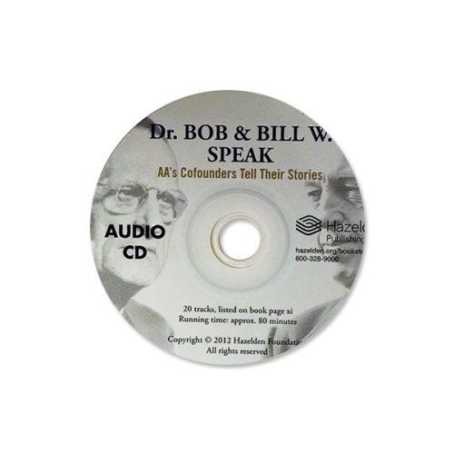 Dr. Bob and Bill W. Speak CD