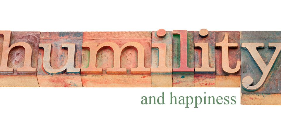 Humility and Happiness